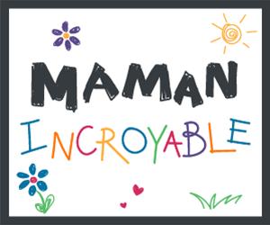 Maman Incroyable 2k | 5k