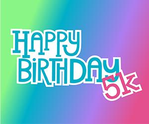 Happy Birthday 5k